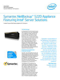 Symantec NetBackup™ 5220 Appliance Featuring Intel® Server Solutions