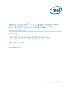 ® 2nd Generation Intel Core™ Processor Family Desktop, ® ® Intel Pentium Processor Family Desktop, and ® ® Intel Celeron Processor Family Desktop Datasheet, Volume 2