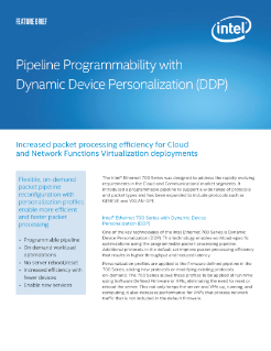 Improve Packet Processing Efficiency with Dynamic Device Personalization (DDP)